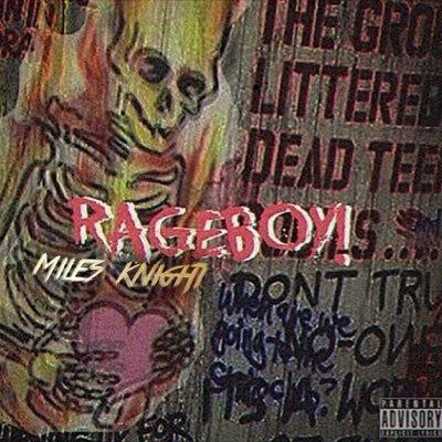 Miles Knight – RAGEBOY EP