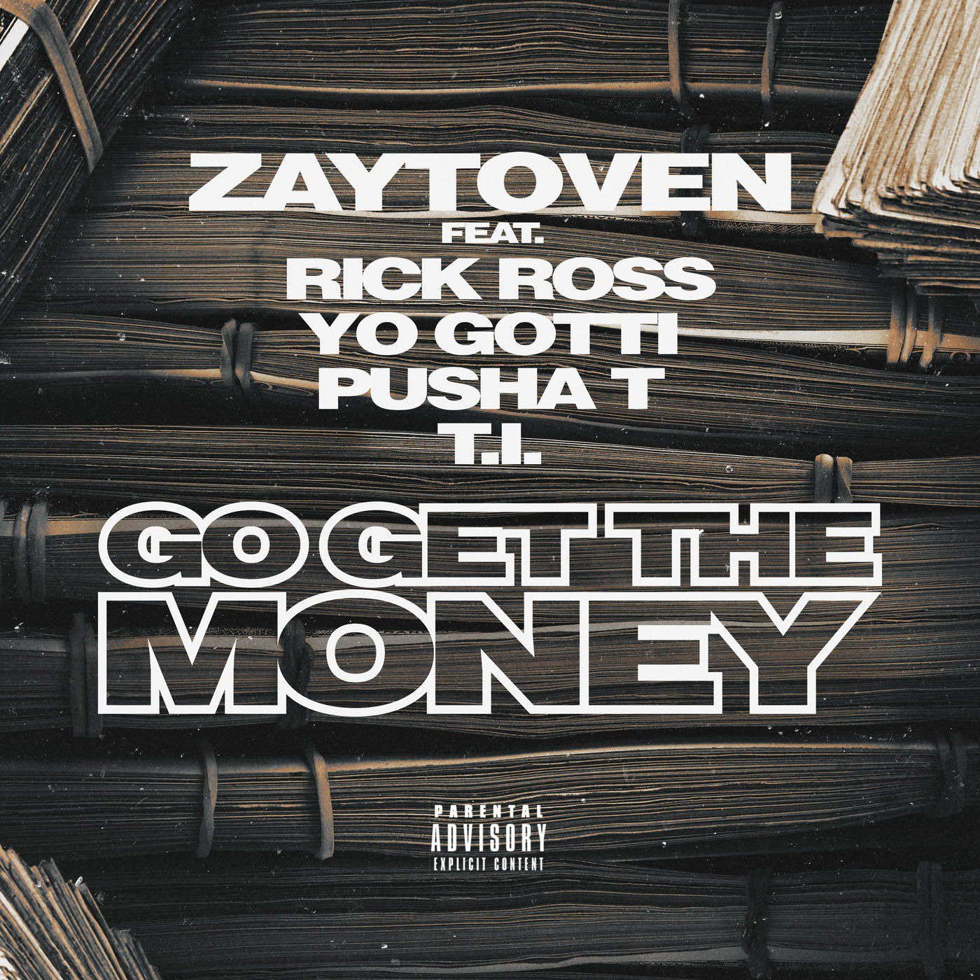 Zaytoven – Go Get the Money (feat. Rick Ross, Yo Gotti, Pusha T & T.I.)