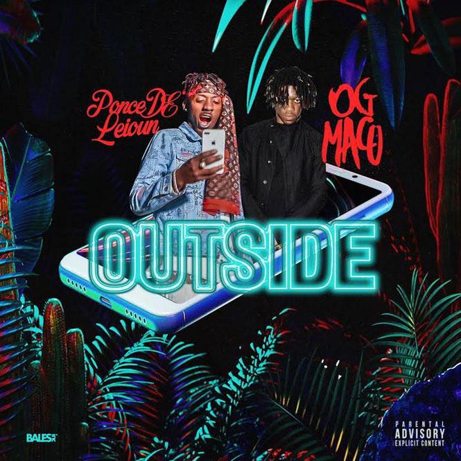 Ponce DeLeioun feat. OG Maco – Outside