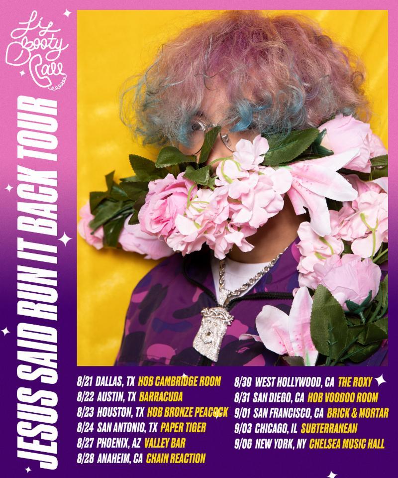 Lilbootycall Announces The 'JESUS SAID RUN IT BACK TOUR'