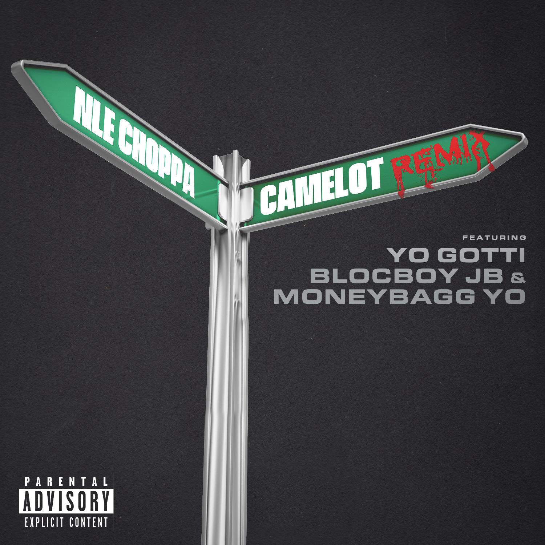 """NLE Choppa Releases """"Camelot"""" Remix Feat. Yo Gotti, Blocboy JB & MoneyBagg Yo"""